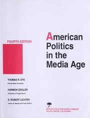 American politics in the media age by Thomas R. Dye