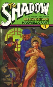 The Living Shadow by Maxwell (Gibson, Walter B.) Grant