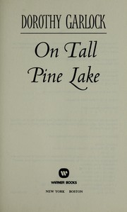 Cover of: On Tall Pine Lake by Dorothy Garlock