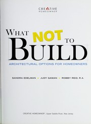 Cover of: What not to build by Sandra Edelman