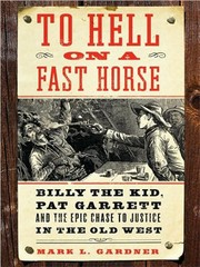 Cover of: To Hell on a Fast Horse by