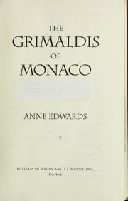 The Grimaldis of Monaco by Edwards, Anne