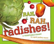Cover of: Rah, rah, radishes! by April Pulley Sayre