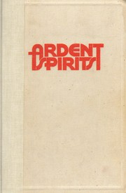 Cover of: Ardent spirits by John Kobler