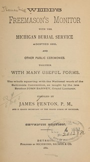 Webb's freemason's monitor with the Michigan burial service adopted 1881 PDF