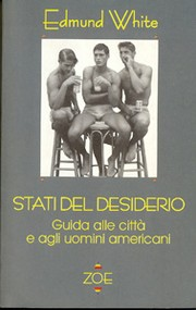 Cover of: States of Desire by Edmund White