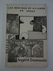 Cover of: Las meninas de Avignon en Orgaz by Angel M. Encarnacion