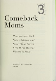 Comeback moms by Monica Samuels