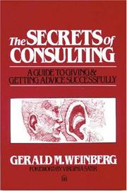 Secrets of Consulting by Gerald M. Weinberg