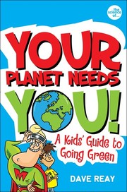 Cover of: Your Planet Needs You by Dave Reay