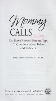 Mommy calls by Tanya Remer Altmann