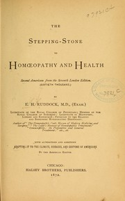The stepping-stone to homœopathy and health by Edward Harris Ruddock