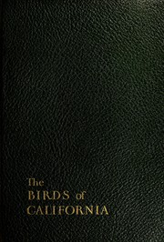 Cover of: The birds of California by William Leon Dawson