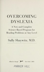 Cover of: Overcoming dyslexia by Sally E. Shaywitz