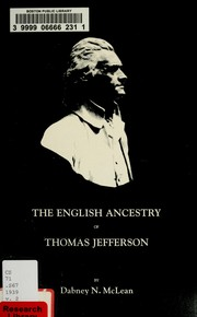 The English ancestry of Thomas Jefferson by Dabney N. McLean