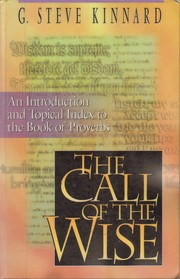 Cover of: The Call of the Wise by Steve Kinnard