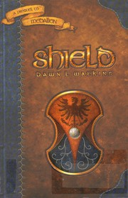 Cover of: Shield by Dawn L. Watkins