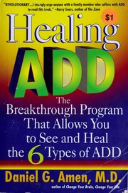 Cover of: Healing ADD by Daniel G. Amen