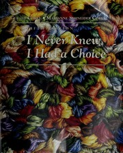 I never knew I had a choice by Gerald Corey