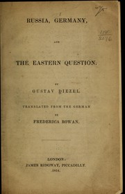 Russia, Germany, and the eastern question by Gustav Diezel
