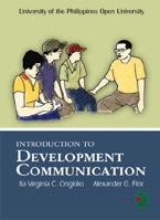 Cover of: Introduction to development communication by