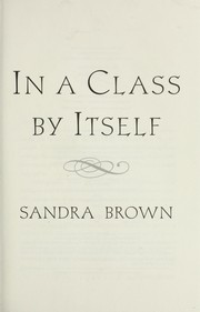 Cover of: In a class by itself by Sandra Brown