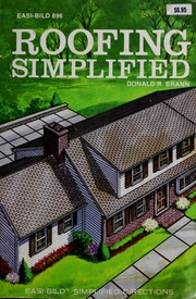 Roofing simplified by Donald R. Brann