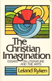 Cover of: The Christian imagination by [edited by] Leland Ryken.