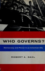 Who governs? by Robert Alan Dahl