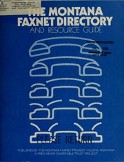 Cover of: The Montana Faxnet directory and resource guide by Diane M. Gunderson