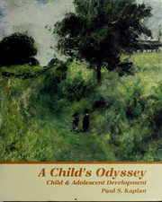 Cover of: A child's odyssey by Paul S. Kaplan