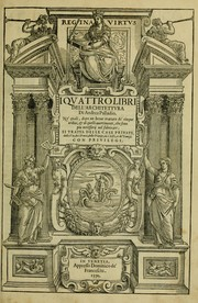 Quattro libri dell&#39;architettura by Andrea Palladio