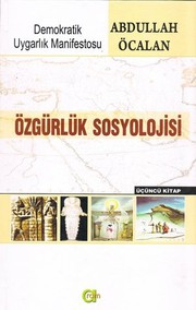 zgrlk Sosyolojisi by Abdullah calan
