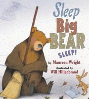 Cover of: Sleep, Big Bear, sleep! by Maureen Wright