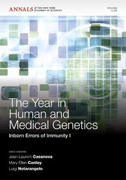 Cover of: The year in human and medical genetics by Jean-Laurent Casanova, Mary Ellen Conley, Luigi Notarangelo