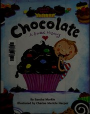 Chocolate by Sandra Markle
