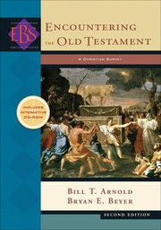 Cover of: Encountering the Old Testament by Bill T. Arnold