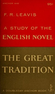 The great tradition by F. R. Leavis