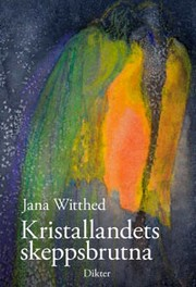 Cover of: Kristallandets skepspbrutna by 