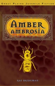 Amber Ambrosia by Rae Bridgman
