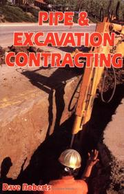 Pipe &amp; excavation contracting by Dave Roberts
