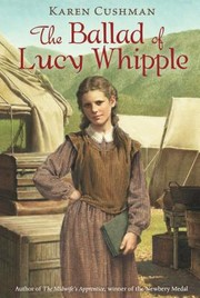 Cover of: Ballad of Lucy Whipple by 