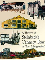 A history of Steinbeck's Cannery Row by Tom Mangelsdorf