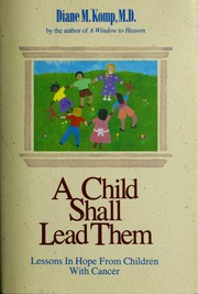 A child shall lead them by Diane M. Komp