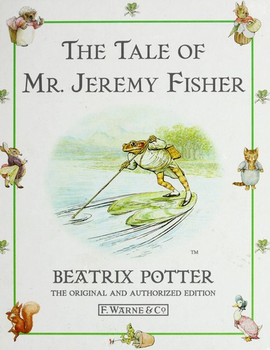 Tale of Mr. Jeremy Fisher.