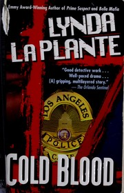 Cover of: Cold blood by Lynda La Plante
