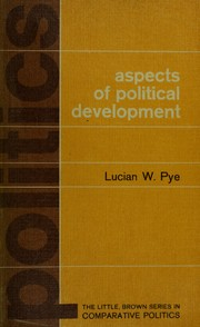 Aspects of political development by Pye, Lucian W.