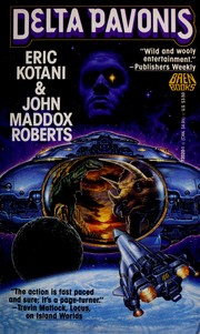 Cover of: Delta Pavonis by John Maddox Roberts, Eric Kotani