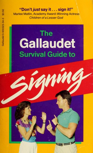 Download The Gallaudet survival guide to signing