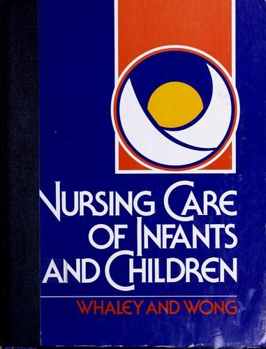 Nursing care of infants and children